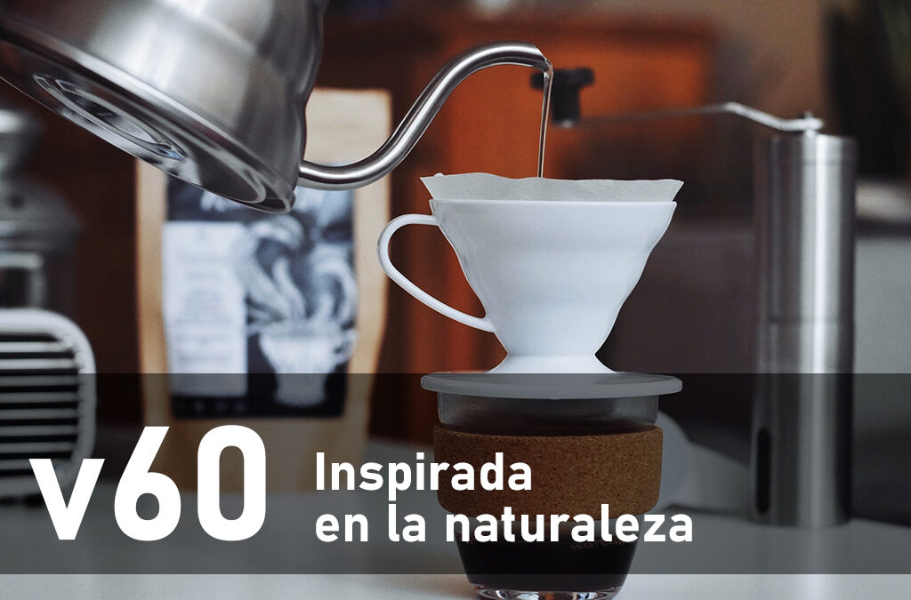 V60 «Inspirado en la naturaleza»